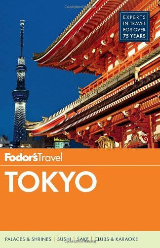 By Fodor's - Fodor's Tokyo (Full-color Travel Guide) (5th Edition) (2014-02-26) [Paperback] pdf epub