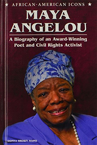 Search : Maya Angelou: A Biography of an Award-Winning Poet and Civil Rights Activist (African-American Icons)