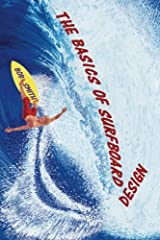 A surfboard is a simple device, but the lines that comprise its shape and how they interrelate are very sophisticated. Sophisticated, but not difficult to understand if you know these design basics.If you're a beginner, advanced, or top pro s...