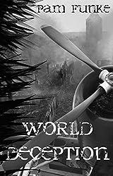 World Deception (The Apocalyse Series Book 3)