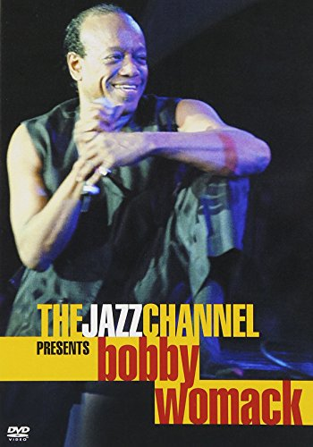 The Jazz Channel Presents Bobby Womack (BET on Jazz) ()