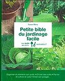"Afficher ""Petite bible du jardinage facile"""