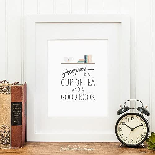 Book Lover Gift Wall Art Print / Books / Bibliophile Gifts / Happiness is a Cup of Tea and a good book