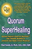 Quorum Superhealing, Paul Yanick Jr., 1426916825