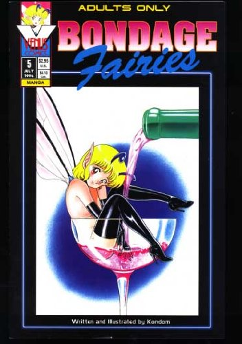 Bondage Fairies #5 (Adults Only Comic Book) July 1994 (Antarctic -