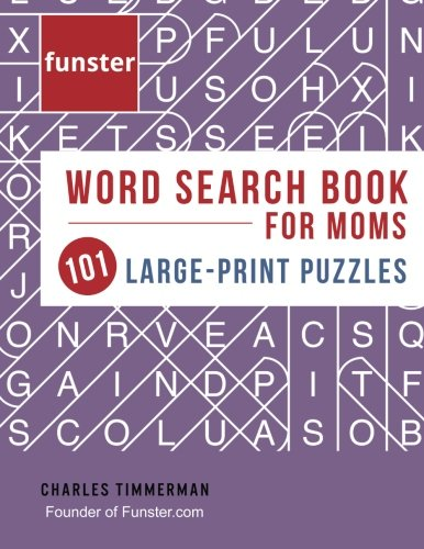 Funster Word Search Book for Moms 101 Large-Print Puzzles: Brain exercise that mom will love cover