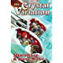 The Crystal Variation (Liaden Universe combo volumes Book 4)