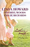 img - for A Mother's Touch: The Way Home\The Paternity Test\A Stranger's Son book / textbook / text book