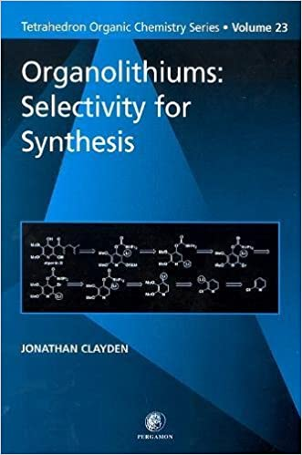 organolithiums selectivity for synthesis volume 23 tetrahedron organic chemistry