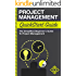 Project Management: QuickStart Guide - The Simplified Beginner's Guide to Project Management (Project Management, Project Management Body of Knowledge)