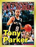 Tony Parker, Chuck Bednar, 1422204863