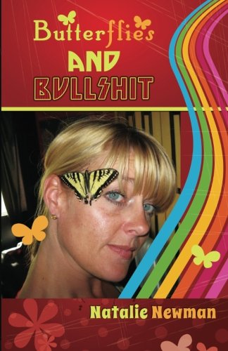 Butterflies and Bullshit: Have You Lost Your Mind Yet? If you have then congratulations. It's about time, you needed to lose it. It's your ... we are lost can we really find ourselves. pdf epub