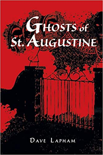 GHOSTS OF ST AUGUSTINE Paperback – December 19, 2018 by LAPHAM (Author)