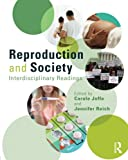 Reproduction and Society 1st Edition
