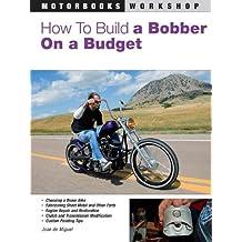 How to Build a Bobber on a Budget (Motorbooks Workshop)