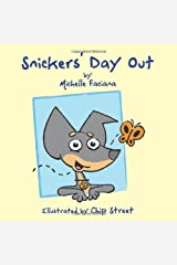 Snickers' Day Out Paperback