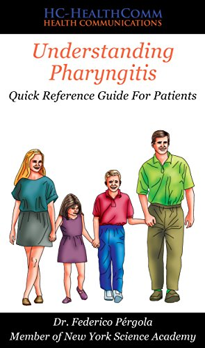 (Understanding Pharyngitis: Quick Reference Guide For Patients)