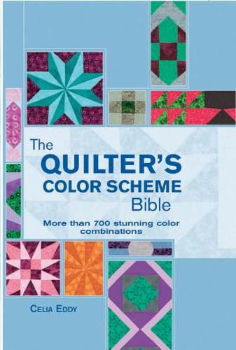 The Quilter's Color Scheme Bible: More than 700 stunning color combinations (Artist/Craft Bible Series) by Chartwell Books
