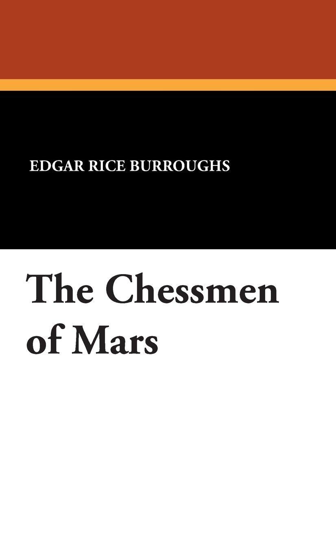 The Chessmen of Mars ebook