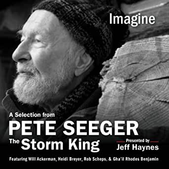 Amazon com: Imagine: A Selection from Pete Seeger: The Storm