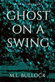 #6: Ghost On a Swing (Seven Sisters Book 8)