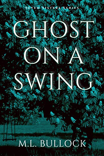 Ghost On a Swing (Seven Sisters Book 8)