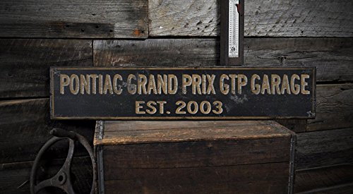 2003 03 PONTIAC GRAND PRIX GTP GARAGE - Rustic Hand Made Wooden Sign - 9.25 x 48 Inches (2003 Pontiac Grand Prix Gtp compare prices)