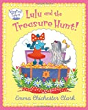 Lulu and the Treasure Hunt, Emma Chichester Clark, 0007425171