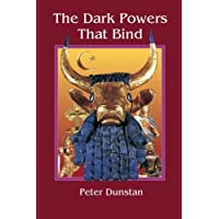 The Dark Powers That Bind