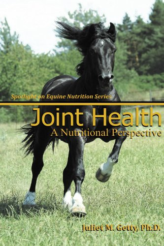 - Joint Health (Spotlight on Equine Nutrition Book 5)