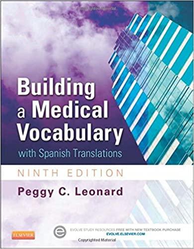 Building a medical vocabulary with spanish translations 9e building a medical vocabulary with spanish translations 9e leonard building a medical vocabulary 9th edition fandeluxe Images