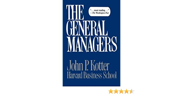 Amazon general managers ebook john p kotter kindle store fandeluxe PDF