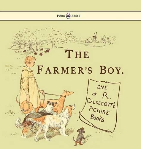 Download The Farmers Boy - Illustrated by Randolph Caldecott pdf epub