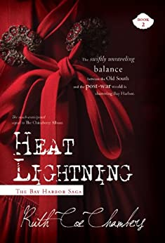 Heat Lightning (The Bay Harbor Saga Book 2) by [Chambers, Ruth Coe]