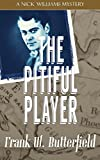 The Pitiful Player (A Nick Williams Mystery) (Volume 14)