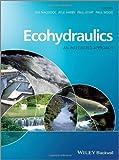 Ecohydraulics, Atle Harby and Paul Kemp, 0470976004