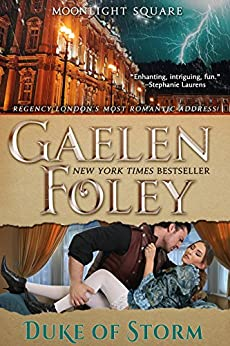 Duke of Storm (Moonlight Square, Book 3) by [Foley, Gaelen]