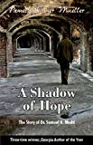 img - for A Shadow of Hope: The Story of Dr. Samuel A. Mudd book / textbook / text book