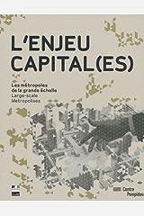 L'Enjeu Capital(es): Large Scale Metropolis