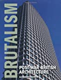 Brutalism: Post-War British Architecture