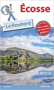 Guide du Routard Écosse 2017/2018