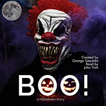 BOO! A Halloween Story: God Complex Universe Audiobook by George Saoulidis Narrated by John York