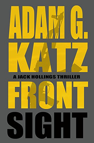 Browning Front Sight - Front Sight (A Jack Hollings Novel)