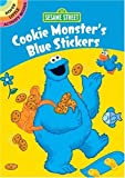 Sesame Street Cookie Monster's Blue Stickers, Sesame Street Staff, 048633001X