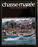 CHASSE MAREE [No 45] du 01/11/1989 - les huitres du morbihan - histoire de la peche basque - le musee maritime d'exeter - voile-aviron - 15 plans pour rever