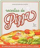capa de Receitas de Pizza. 50 Cartas que Ensinam a Fazer Massas, Molhos e Recheios