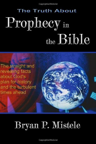 Download The Truth About Prophecy in the Bible PDF
