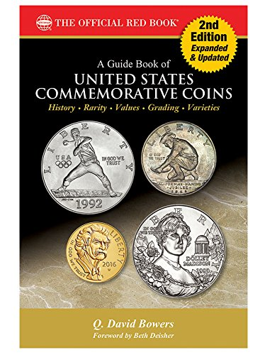 A Guide Book of United States Commemorative Coins, 2nd Edition (The Official Red Book)