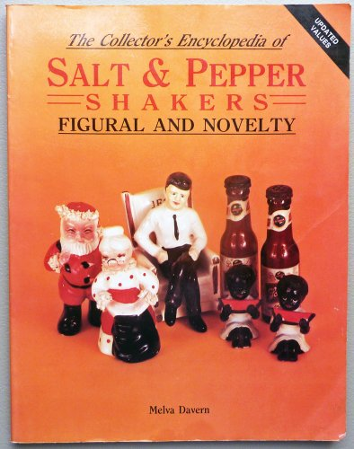 The Collector's Encyclopedia Of Salt And Pepper Shakers: Figural And Novelty - Figural Salt