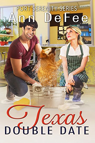 Texas Double Date (Port Serenity Series Book 4) by [DeFee, Ann]